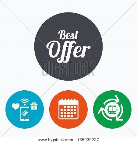 Best offer sign icon. Sale symbol. Mobile payments, calendar and wifi icons. Bus shuttle.