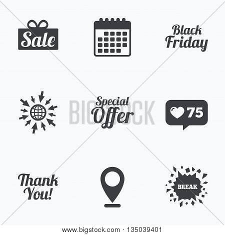 Calendar, like counter and go to web icons. Sale icons. Special offer and thank you symbols. Gift box sign. Location pointer.