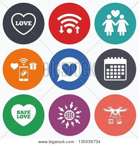 Wifi, mobile payments and drones icons. Lesbians couple sign. Speech bubble with heart icon. Female love female. Heart symbol. Calendar symbol.