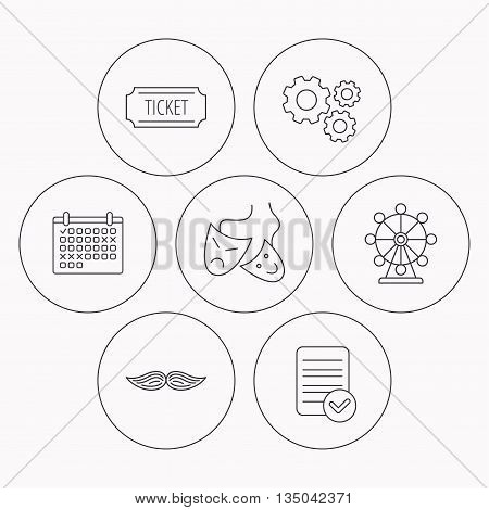 Ferris wheel, ticket and theater masks icons. Mustache linear sign. Check file, calendar and cogwheel icons. Vector