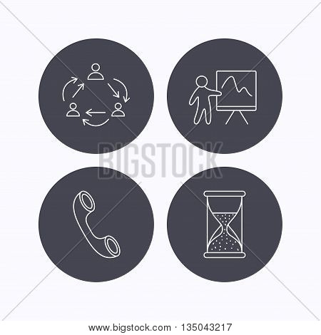 Teamwork, presentation and phone call icons. Hourglass linear sign. Flat icons in circle buttons on white background. Vector