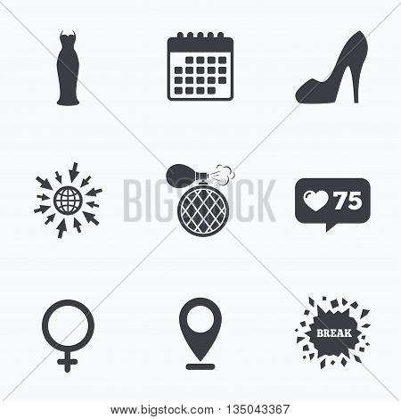 Calendar, like counter and go to web icons. Wedding dress icon. Women shoe sign. Perfume glamour fragrance symbol. Location pointer.