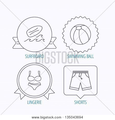 Surfboard, beach ball and trunks icons. Shorts linear sign. Award medal, star label and speech bubble designs. Vector
