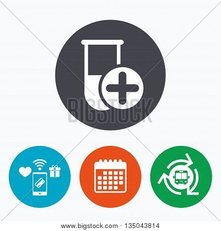 Medical test tube sign icon. Add new test with plus. Laboratory equipment symbol. Mobile payments, calendar and wifi icons. Bus shuttle.