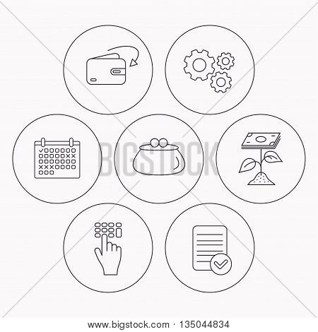 Cash money, profit and wallet icons. Receive money, enter code linear sign. Check file, calendar and cogwheel icons. Vector