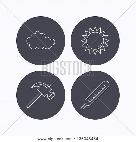 Cloud, sun and thermometer icons. Hammer linear sign. Flat icons in circle buttons on white background. Vector