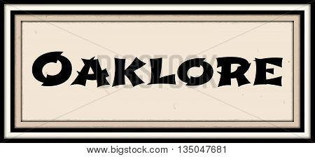 Welcome to Oaklore (Folklore theme) build a brand around this theme