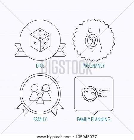 Pregnancy, family and family planning icons. Dice linear sign. Award medal, star label and speech bubble designs. Vector