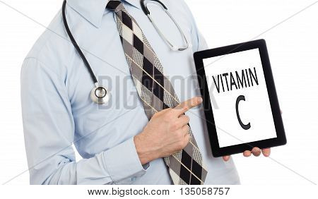 Doctor Holding Tablet - Vitamin C