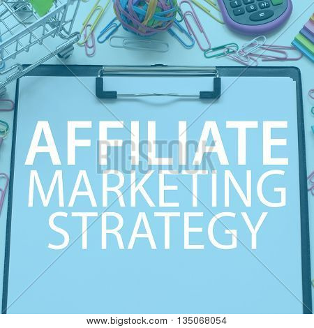 Affiliate Marketing Strategy Business Concept On Paper