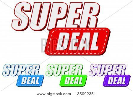 super deal, four colors labels, flat design, business shopping concept, vector