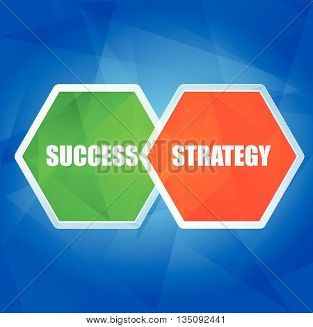 success and strategy - business growth concept words in color hexagons over blue background, flat design, vector