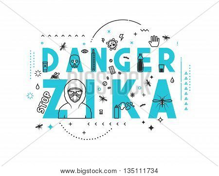 Design concept epidemic of danger zika. Modern line style illustration. Concepts of words danger zika, style thin line art, design banners for website and mobile website. Easy to edit.