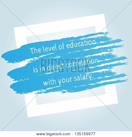 The square beveled white frame for text blue stained brush strokes. Quote