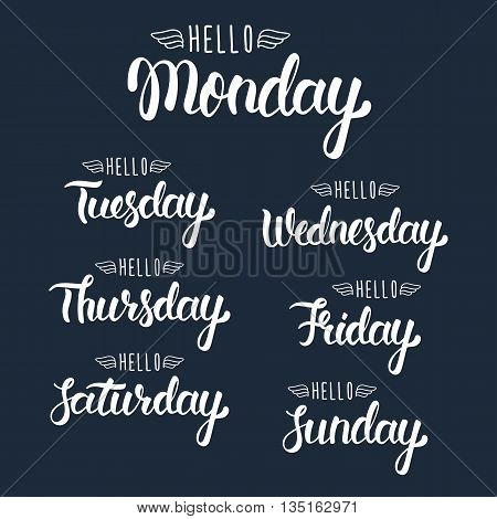 Hello monday. Handwritten days of the week. Calligraphic isolated set in white ink. Motivation modern calligraphy. Vector illustration