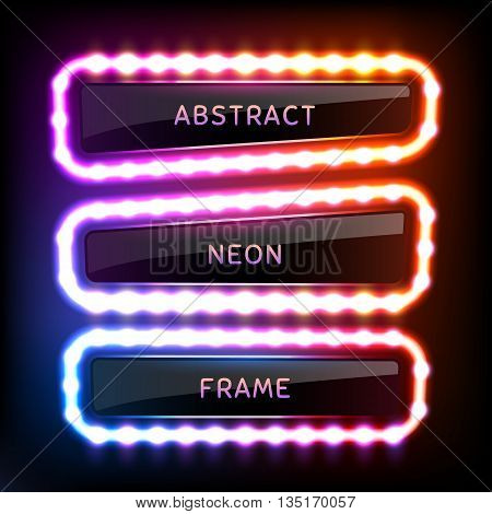 Set with glowing neon frames with light bulbs on colorful dark background for your design. Vector illustration. EPS 10