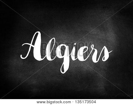 Algiers written on a blackboard