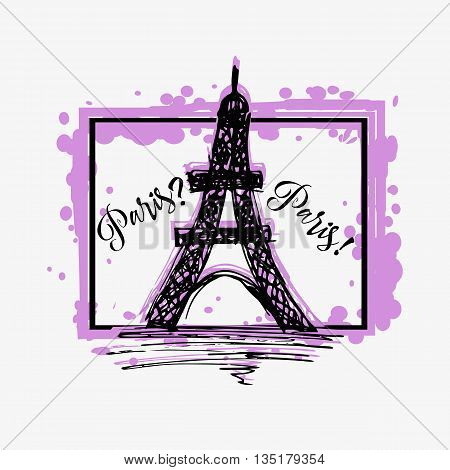Print with lettering about Paris with Eiffel tower sketch and lilac paint splashes in shape of frame on grey background. Pattern for fabric textiles clothing shirts t-shirts. Vector illustration