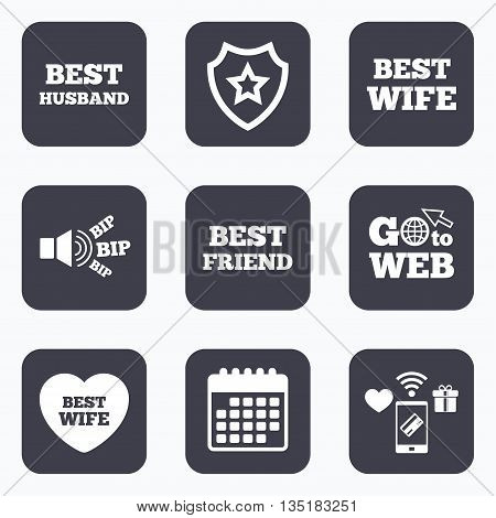 Mobile payments, wifi and calendar icons. Best wife, husband and friend icons. Heart love signs. Award symbol. Go to web symbol.