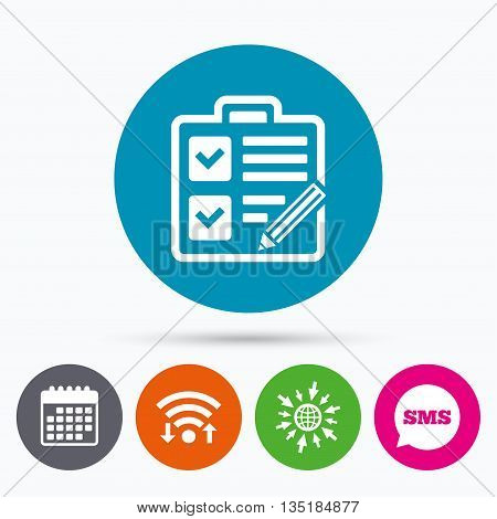 Wifi, Sms and calendar icons. Checklist with pencil sign icon. Control list symbol. Survey poll or questionnaire form. Go to web globe.