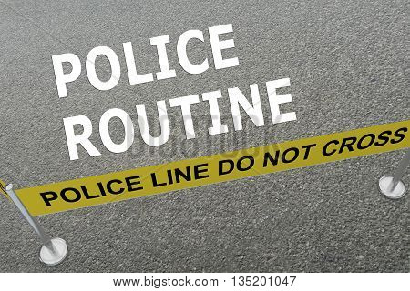 Police Routine Police Concept