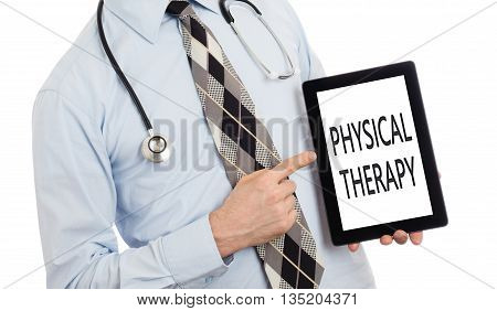 Doctor Holding Tablet - Physical Therapy