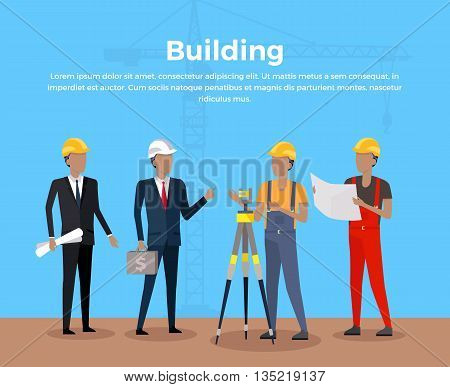 Building banner concept design. Group of people at the construction site architect and investor engineer and working man. Business construction management poster web flat style. Vector illustration