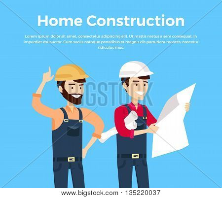 Home construction design banner conceptual flat style. Worker in helmet with the superintendent or architect or engineer looking at a sheet of paper with a project drawings. Vector illustration