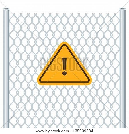 Hazard warning attention sign. Chain link fence. Attention symbol. Vector illustration