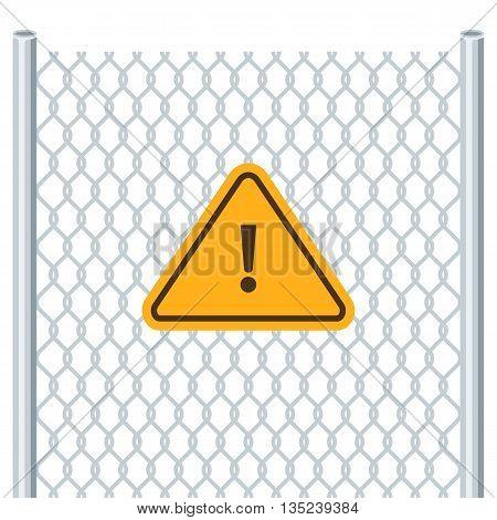 Hazard warning attention sign. Chain link fence. Attention symbol. Vector illustration