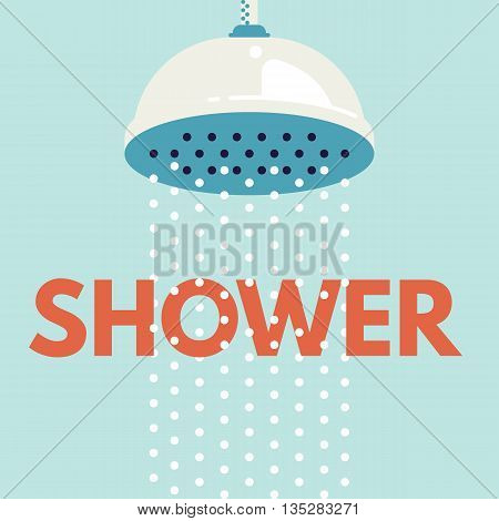 Shower head in bathroom with water drops flowing. Vector illustration. Flat design style