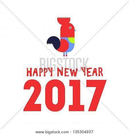 2017 Happy New Year greeting card. Year of the red Rooster.