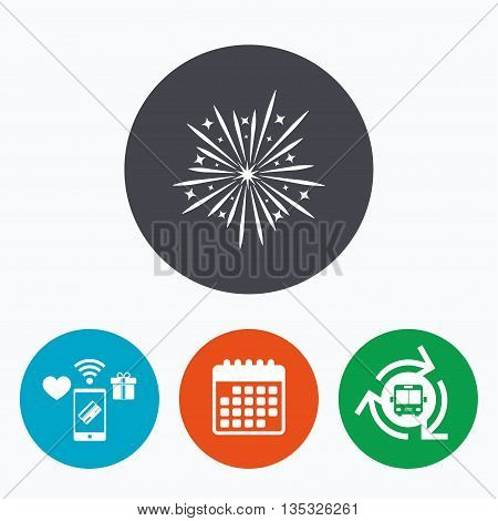 Fireworks sign icon. Explosive pyrotechnic show symbol. Mobile payments, calendar and wifi icons. Bus shuttle.