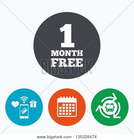First month free sign icon. Special offer symbol. Mobile payments, calendar and wifi icons. Bus shuttle.