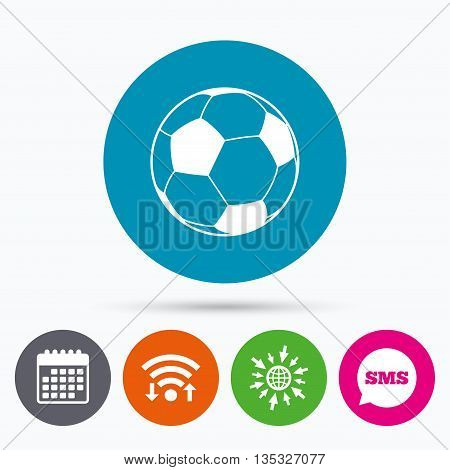 Wifi, Sms and calendar icons. Football ball sign icon. Soccer Sport symbol. Go to web globe.