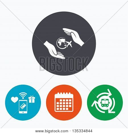 Flight trip insurance sign icon. Hands protect cover plane symbol. Travel insurance. Mobile payments, calendar and wifi icons. Bus shuttle.