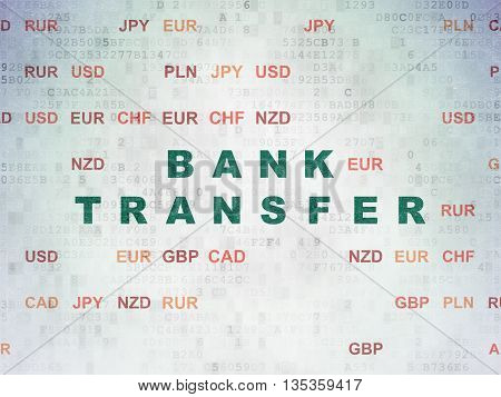 Currency concept: Painted green text Bank Transfer on Digital Data Paper background with Currency