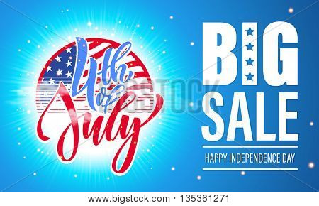 Fourth of July big sale banner. USA Independence Day sale card. 4 July America celebration sale wallpaper. Independence national holiday US flag card design.