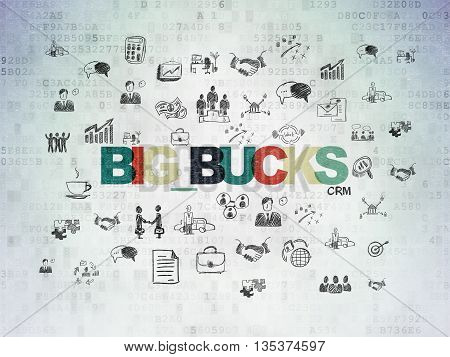 Finance concept: Painted multicolor text Big bucks on Digital Data Paper background with  Hand Drawn Business Icons