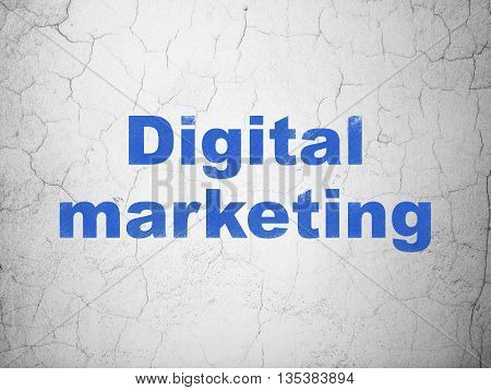 Advertising concept: Blue Digital Marketing on textured concrete wall background