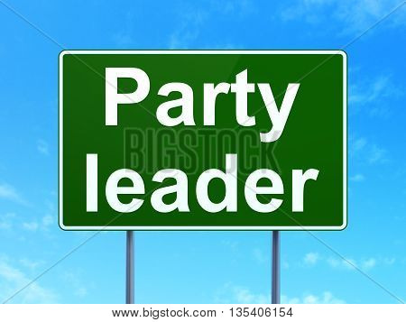 Political concept: Party Leader on green road highway sign, clear blue sky background, 3D rendering
