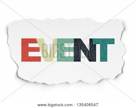 Entertainment, concept: Painted multicolor text Event on Torn Paper background