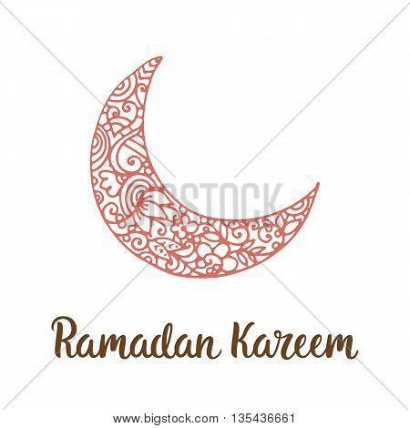 Ramadan Kareem theme. Vector card with moon and lettering. Hand drawn illustration with crescent.
