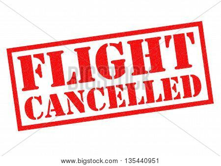 FLIGHT CANCELLED (British spelling) red Rubber Stamp over a white background.