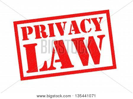 PRIVACY LAW red Rubber Stamp over a white background.