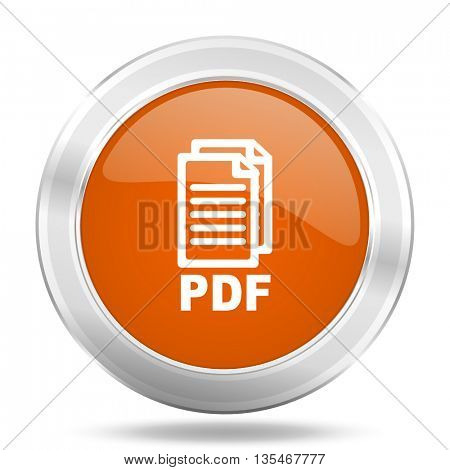 Metallic round orange glossy web pdf vector icon.