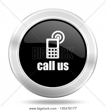 call us black icon, metallic design internet button, web and mobile app illustration
