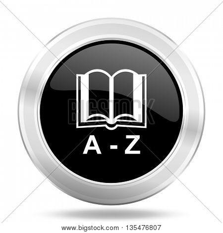 dictionary black icon, metallic design internet button, web and mobile app illustration