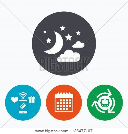 Moon, clouds and stars icon. Sleep dreams symbol. Night or bed time sign. Mobile payments, calendar and wifi icons. Bus shuttle.
