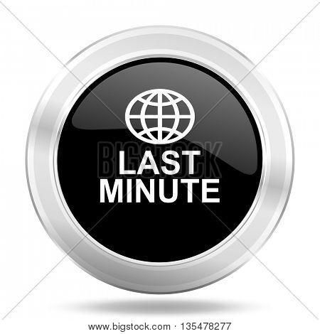 last minute black icon, metallic design internet button, web and mobile app illustration